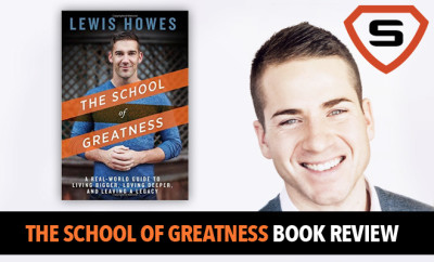 School Of Greatness Book Review